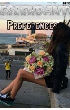 Descendants preferences  by fangirl817205