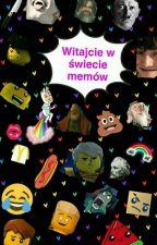 Witajcie w świecie memów by StoneHeartCole