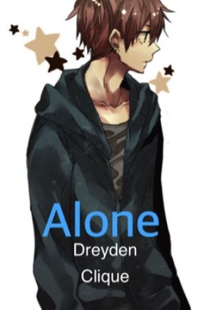 Alone by dreyden_clique