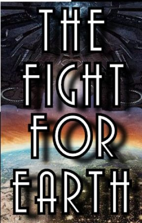 The Fight For Earth by cp0606