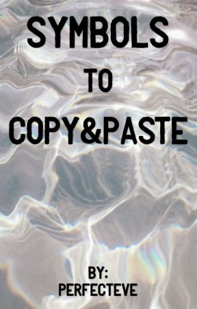 Symbols To Copy Paste Symbols Wattpad
