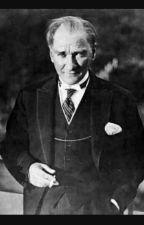 Atatürk hakkında  by Bordo_Bereli_Kizz