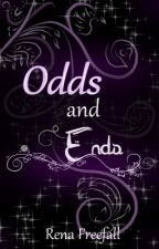 Odds and Ends ~ All the Extras by RenaFreefall