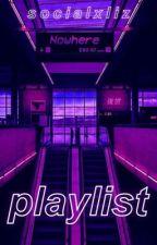 Playlist. by -moacharry
