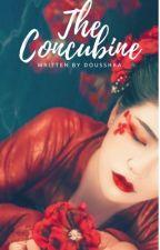 THE CONCUBINE by DOUSSHKA