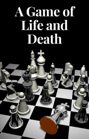 A Game of Life and Death by user68664513