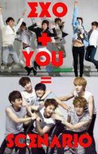 Exo+You= SCENARIO by ynnahYOUUU