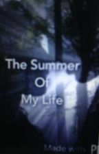 The Summer of my life (COMPLETED) by kitty_with_spots