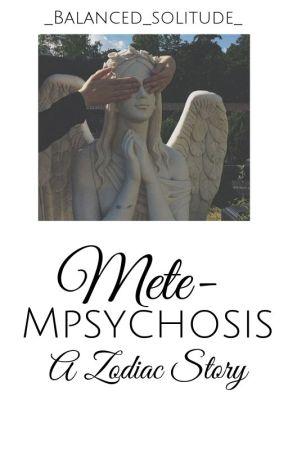 metempsychosis || A Zodiac story - Reincarnations - Wattpad