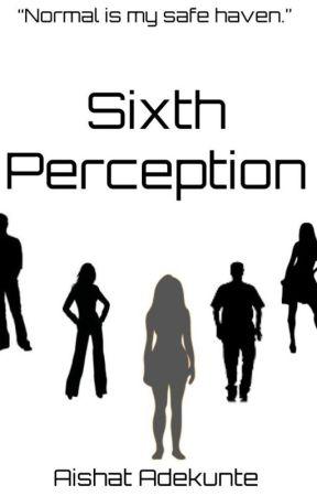 Sixth Perception by Aishatade