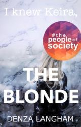 I knew Keira, the blonde by doctorpsychiatrist