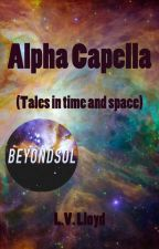 Alpha Capella by elveloy