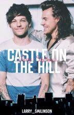 Castle On The Hill // l.s // Español by HSweetcreatureL