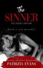 PECADOR - Pecados Capitais (CONTOS ERÓTICOS) by SstellaGray
