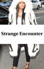 Strange Encounter by phatpapi