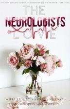 The Neurologist's Love || #Wattys2017 by mintys-