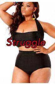 Struggle ( Urban) by QueenDeee