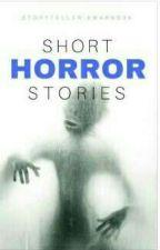 Historias cortas de terror  by ayegarcia12
