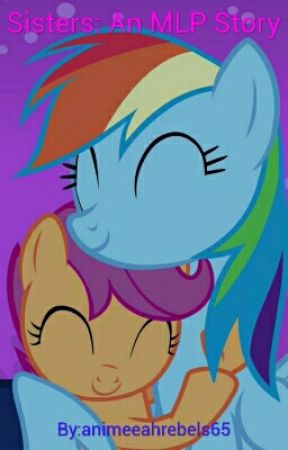 Sisters: An MLP Story