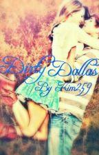 Dirty Dallas by Kim259