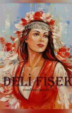 DELİ FİŞEK by cumlemuhendisi96