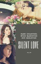 SILENT LOVE (chanbaek Gs)  by sss_WR