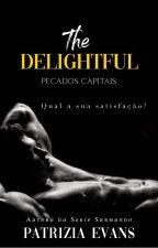 DELEITOSO - Pecados Capitais (CONTOS ERÓTICOS) by SstellaGray