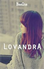 LOVANDRA by BeeQue