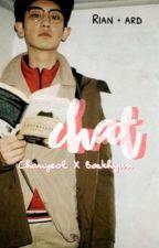 [3] chat ; chanbaek + unfaedah [hiatus] by rianard