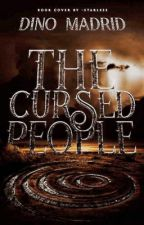 The Cursed People (Filipino Novel) by DinoMadrid