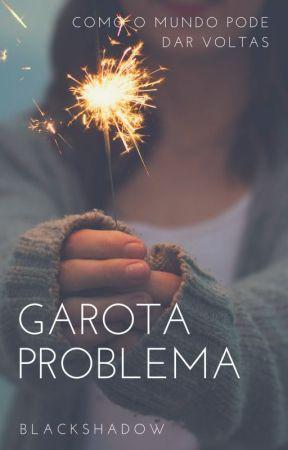 Garota Problema by Cbrp2017