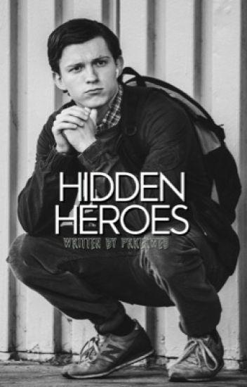 Hidden Heroes || Peter Parker (SLOW UPDATES)
