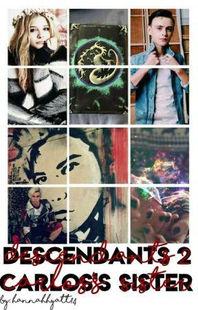 Descendants 2 (Carlos's Sister) || Rewritten - Cotillion Part: 1