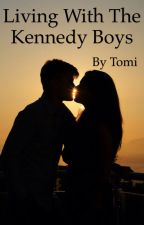 Living with the Kennedy boys by Tomi_Olukoya