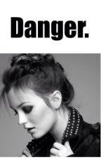 Danger. ||H.S FF *on hold* by fxckedlarry