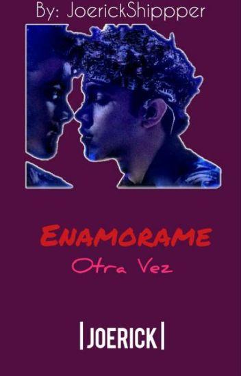 Enamorame Otra Vez | Joerick
