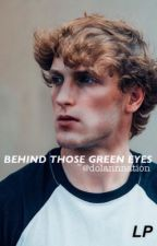 Behind those green eyes // Logan Paul by BlueiiWasTaken