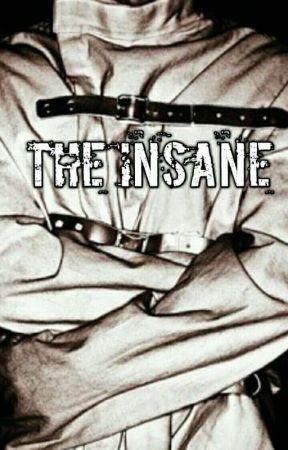 The Insane by banana_311