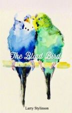 The Blind Bird by eileen_mdk
