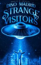 Strange Visitors (Filipino Novel) by DinoMadrid
