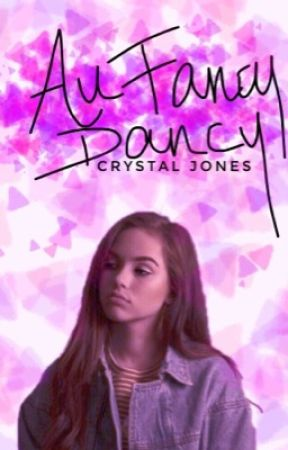 All Fancy Dancy || Ongoing  by crystyj