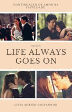Life Always goes on ;; Delena [Part II] by LihSPAG