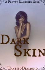 Darkskin by Thatssodiamond