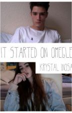 It Started With Omegle by SomeSadKid