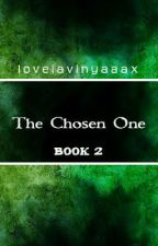The Chosen One by lovelavinyaaax