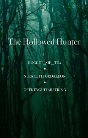 The Hollowed Hunter by straightfordallon