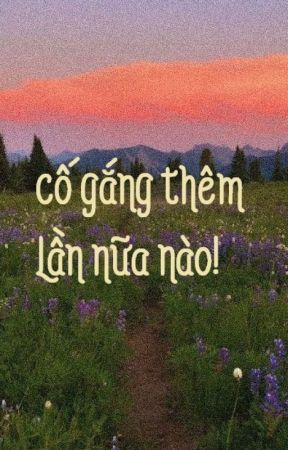 [MARKHYUCK LongFic] CỐ GẮNG THÊM LẦN NỮA NÀO! by lynne_tn
