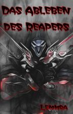 Das Ableben des Reapers by Lemmra