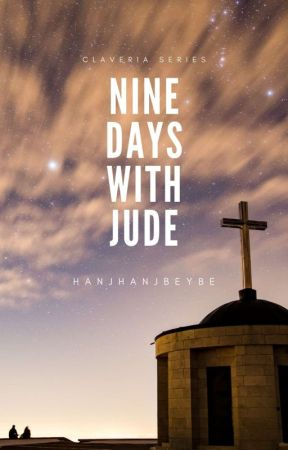Nine Days With Jude #Wattys2018 by hanjhanjbeybe