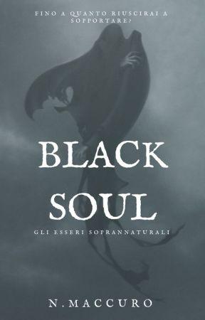 Black Soul - Gli Esseri Soprannaturali by nick98maccuro